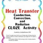 This is a CLOZE activity that has students filling in blanks in paragraph about methods of heat transfer (conduction, convection and radiation) use. Cloze Activity, Thermal Energy, 5th Grade Science, Formative Assessment, Physical Science, Paragraph, 5th Grades, Heat Transfer, School Stuff