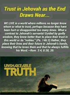 Trust in Jehovah as the end draws near.