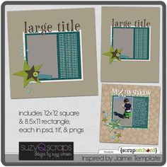 Free template inspired by Jaime on the Suzy Q Scraps blog.