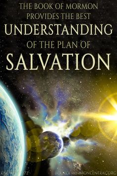 While other books of scripture certainly teach about aspects of God's Plan of Salvation, it is only in the Book of Mormon that the importance of this plan is explicitly and repeatedly emphasized. Learn how the Book of Mormon provides both a broad and deep understanding of the Plan of Salvation. https://knowhy.bookofmormoncentral.org/content/where-can-you-best-learn-about-god%E2%80%99s-plan-of-salvation #BookofMormon #PlanofSalvation #Salvation #Mormon #Faith #LDS #Atonement