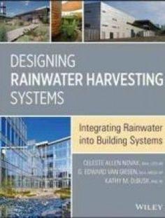 Designing Rainwater Harvesting Systems - Free eBook Online