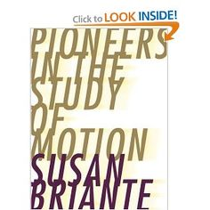 Pioneers in the Study of Motion (Ahsahta Press: the New Series)