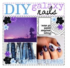 """&&✩; diy galaxy nails / claire"" by starlight-icons ❤ liked on Polyvore featuring tips152"