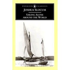 Sailing Along Around the World The classic travel narrative of a Don Quixote-of-the-seas – the first man to circumnavigate the world singlehandedly.  Joshua Slocum's au...