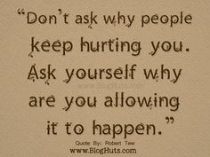 Why People Keep Hurting You