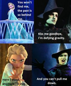So finally someone made Elsa/Elphaba comparisons. Let It Go is *so* much like Defying Gravity. Probably why I like it so much. :)