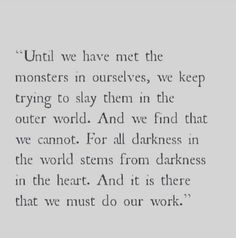 Monsters in the world and darkness in the heart