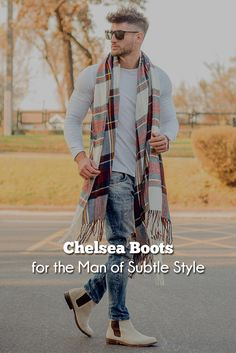 Chelsea Boots that suits every man