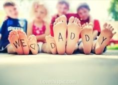 We love you daddy quotes cute kids dad father's day