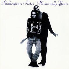 "Shakespear's Sister ,""Hormonally Yours"", 1994"