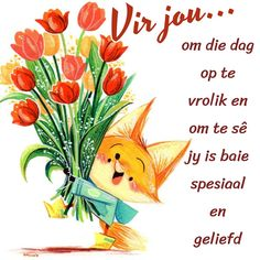 Good Morning Wishes, Good Morning Quotes, Birthday Wishes, Happy Birthday, Goeie Nag, Goeie More, Afrikaans Quotes, Quotable Quotes, Deep Thoughts