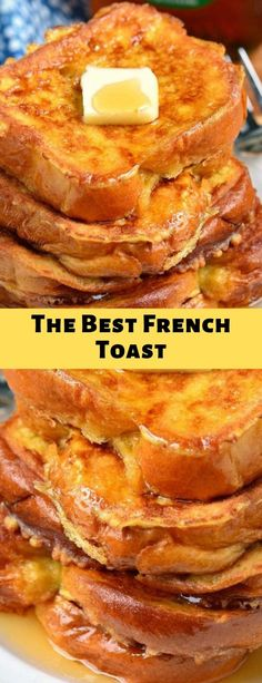 The Best French Toast #dessert