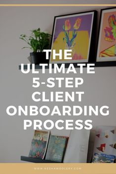 5 easy steps for an impressive client onboarding process by Nesha Woolery Business Design, Creative Business, Business Tips, Online Business, Onboarding Checklist, Business Entrepreneur, Business Analyst, Management Tips, Business Management