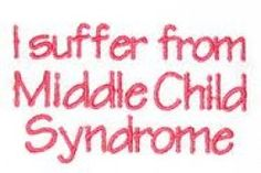 Middle Child Syndrome really exists.  Middle children are often mysterious.  They are often pulled between the older and younger siblings.  No wonder they struggle with identity issues!