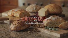 Crusty Bread | SimplySoGood.com
