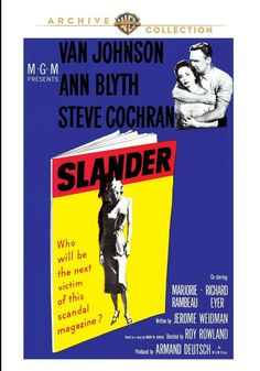 Scandal ( !957)  A scandal sheet Publisher  ( Steve Cochran) smears a TV  performer  ( Van Johnson) who refuses to be blackmailed  by his past.