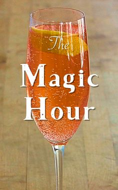 The Magic Hour, a refreshing, bubbly cocktail with Lillet Rose, grapefruit juice, Yellow Chartreuse and Champagne.