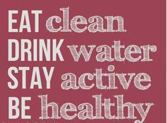 eat drink stay and be healthy