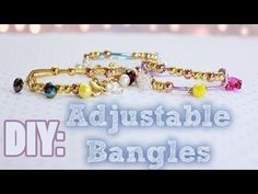 DIY Adjustable Bangles {Arm Candy/Party} - YouTube