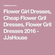Flower Girl Dresses, Cheap Flower Gril Dresses, Flower Gril Dresses 2016 - JJsHouse