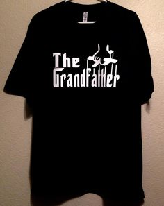 The Grandfather, Men's Shirt, Grandpa, Dad Happy Father's Day Gift for Him, Godfather, Baby Shower, Pregnancy Announcement #fathersday #thegrandfather #grandfather #grandpa #dad #father #shirt #men #fashion #mensshirt #thegodfather