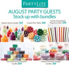 Stock up on your favorite fragrances at August PartyLite Parties! From votives to tealights, ScentPlus Melts, SmartScents Fragrance Sticks - even the newly-designed Escential Jars - August Party Hosts can enjoy scentsational deals on their favorite candles and flameless fragrances. Learn more at PartyLite.com,