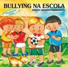 Livro Bullying na Escola Preconceito Físico