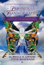 Libro La biología de la transformación, Bruce H. Lipton   Steve Bhaerman. Descarga, Resumen, Críticas, Reseñas,...