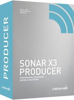 Cakewalk SONAR X3 Producer Keygen And Crack Download