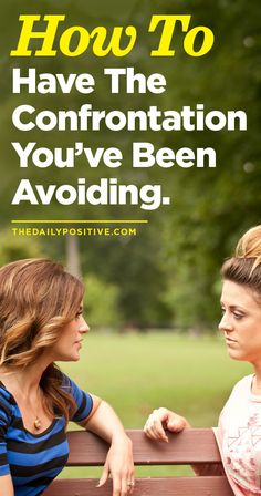 The word confront is rooted in Latin and means: To turn one's face toward something or someone. But nobody likes confrontation. So, when might confrontation be helpful and how do you know when you should do it?