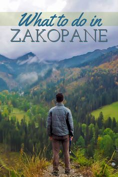 What to do and see in Zakopane, Poland.