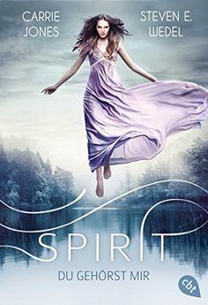 16.05.2015 416 Seiten ET 11.05 BP angefragt Spirit - Du gehörst mir von Carrie Jones, http://www.amazon.de/dp/B00R6TYGRG/ref=cm_sw_r_pi_dp_Pstqvb0BM1M4W