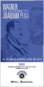 Wagner Col·leccionat per Joaquim Pena // Biblioteca Nacional de Catalunya // Juny 2013