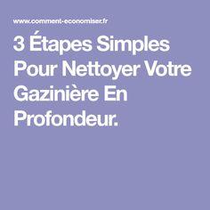 3 Étapes Simples Pour Nettoyer Votre Gazinière En Profondeur.