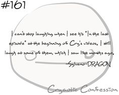 Cryaotic Confession #161 by ~CryaoticConfessions on deviantART http://cryaoticconfessions.deviantart.com/art/Cryaotic-Confession-161-352460505