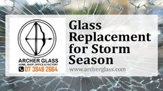 Glass Replacement for Strong Storm Glass Replacement, Safety Glass, Archer, Brisbane, Insight, Windows, Times, Cover, Check