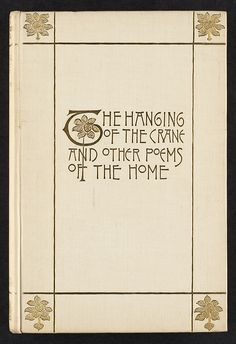 The hanging of the crane and other poems of the home