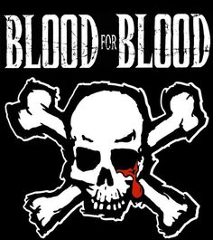 blood for blood - Google Search
