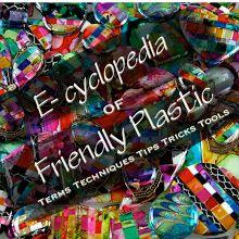 The Art of Friendly Plastic