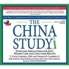 AUDIO - The China Study: The Most Comprehensive Study on Nutrition Ever Conducted