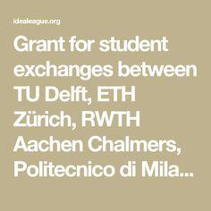 Grant for student exchanges between TU Delft, ETH Zürich, RWTH Aachen Chalmers, Politecnico di Milano