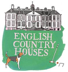 History of English Country Houses    Illustration by Julia Rothman:   http://www.juliarothman.com