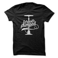 Awesome Cycling Cycle Lovers Tee Shirts Gift for you or your family member and your friend:  Forever Pumped Tee Shirts T-Shirts