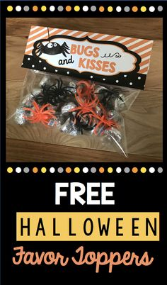 BUGS and KISSES Free adorable baggie favor topper for Halloween - print and put with Hershey kisses and toy bugs Halloween Class Treats, Preschool Halloween Party, Halloween Favors, Halloween Treat Bags, Halloween Carnival, Toddler Halloween, Halloween Prints, Halloween Birthday, Holidays Halloween