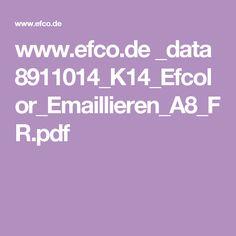 www.efco.de _data 8911014_K14_Efcolor_Emaillieren_A8_FR.pdf