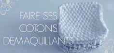 Fabriquer ses cotons démaquillants au point de riz au tricot - Débutant | George Montpellier