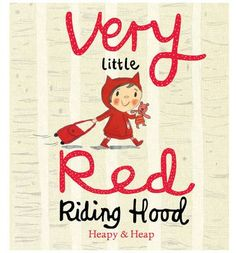 Very Little Red Riding Hood is little. Very little. She's brave and bossy, fearless and determined, loving and funny. And like all toddlers she likes everything just so - woe betide anyone and anything that gets in her way.