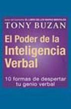 el poder de la inteligencia verbal: 10 formas de despertar tu gen io verbal-tony buzan-9788479535384