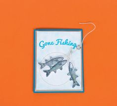 Gone Fishing Card.  The perfect card for the guy who loves to get away for a weekend trip to the lake.  Card made by Fun Stampers Journey