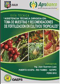 Libros Agronomicos Peru: Toma de muestras y recomendaciones de fertilización .- Descargar gratis libros de agronomia